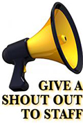 Give a Shout Out to Staff